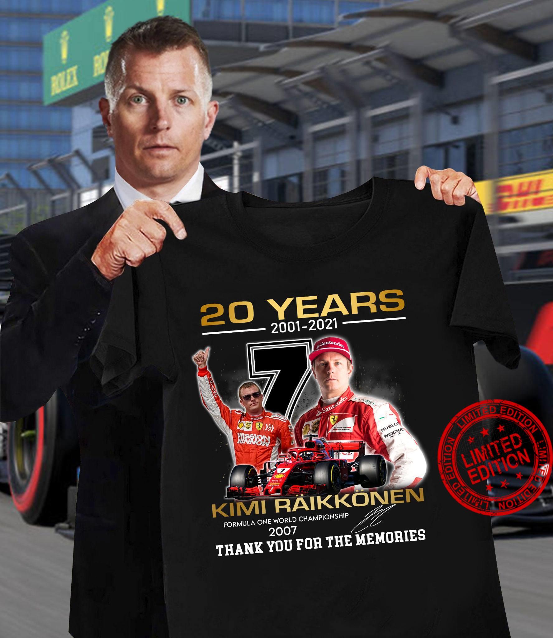 20 Years 2001 2021 Kimi Raikkonen 2007 Thank You For The Memories Shirt
