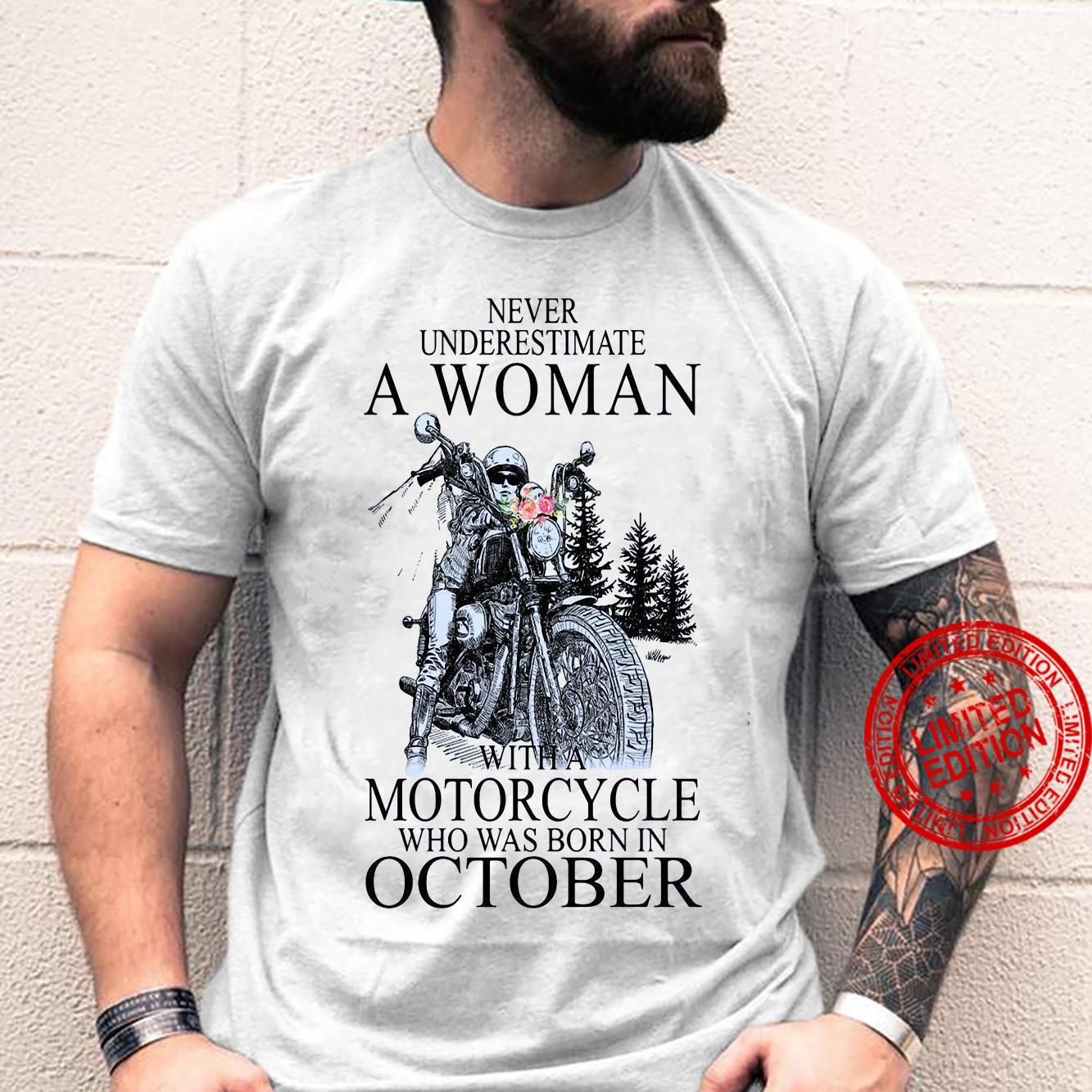 Never Underestimate A Woman With A Motorcycle Who Was Born In October Shirt