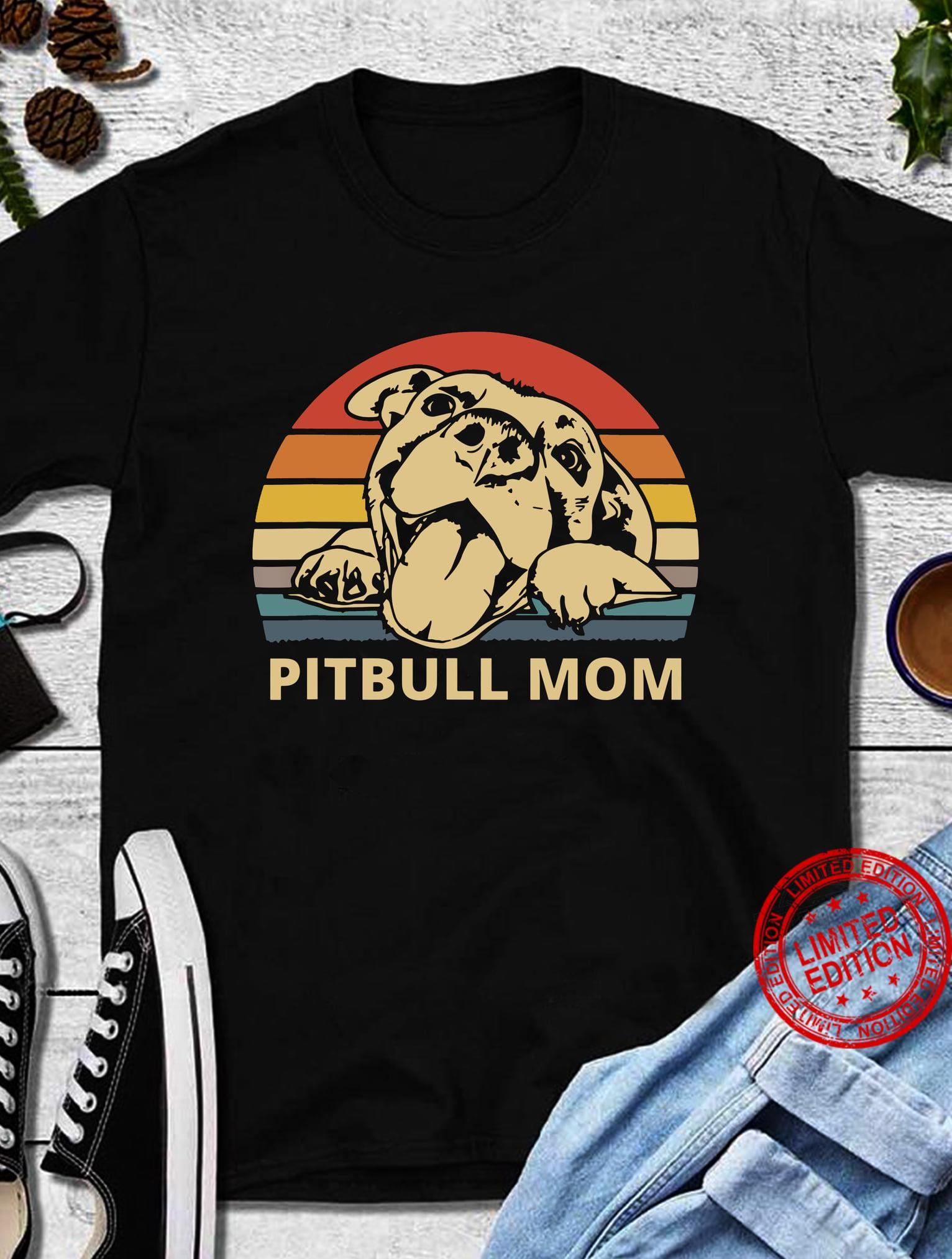 Pitbull Mom Shirt
