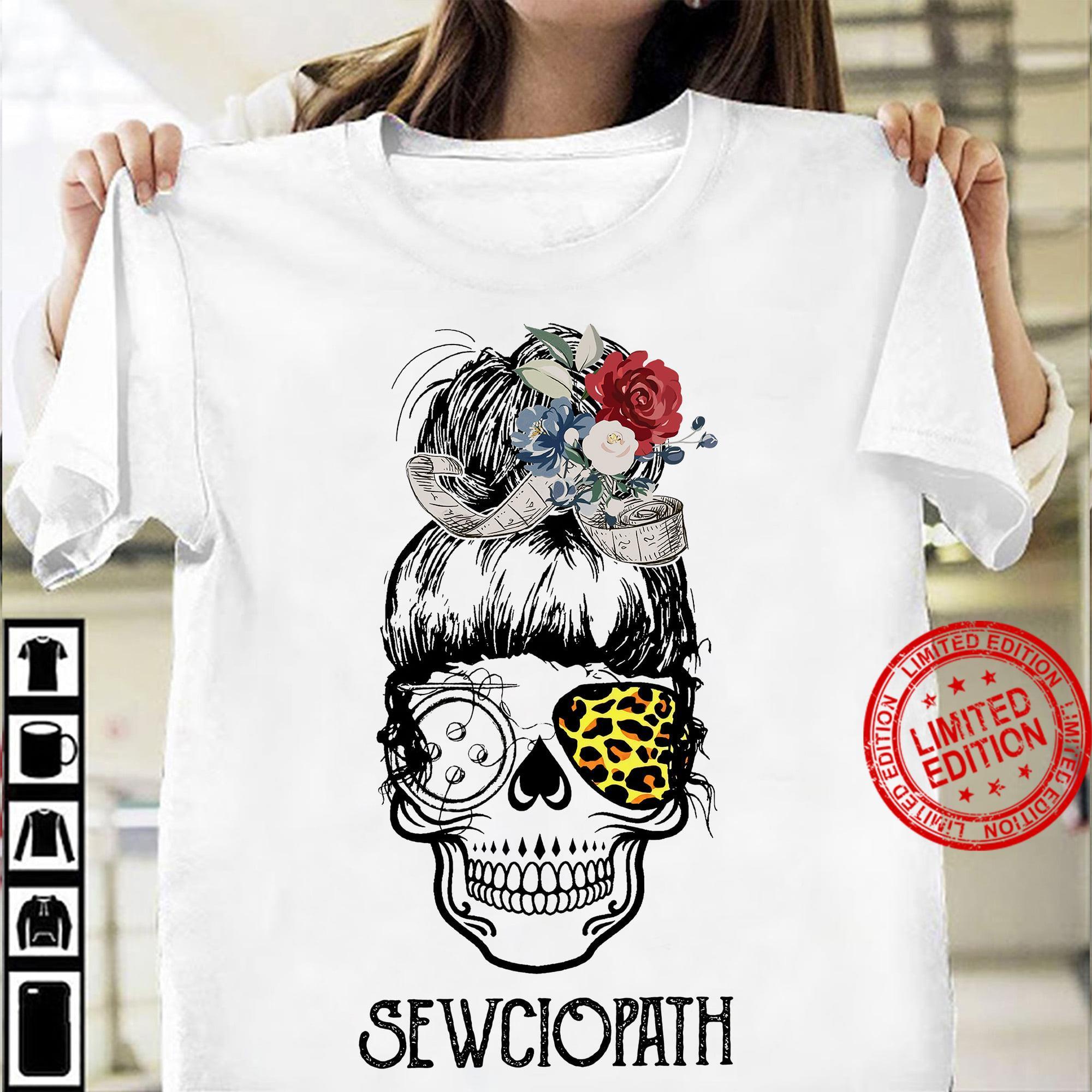 Sewciopath Shirt