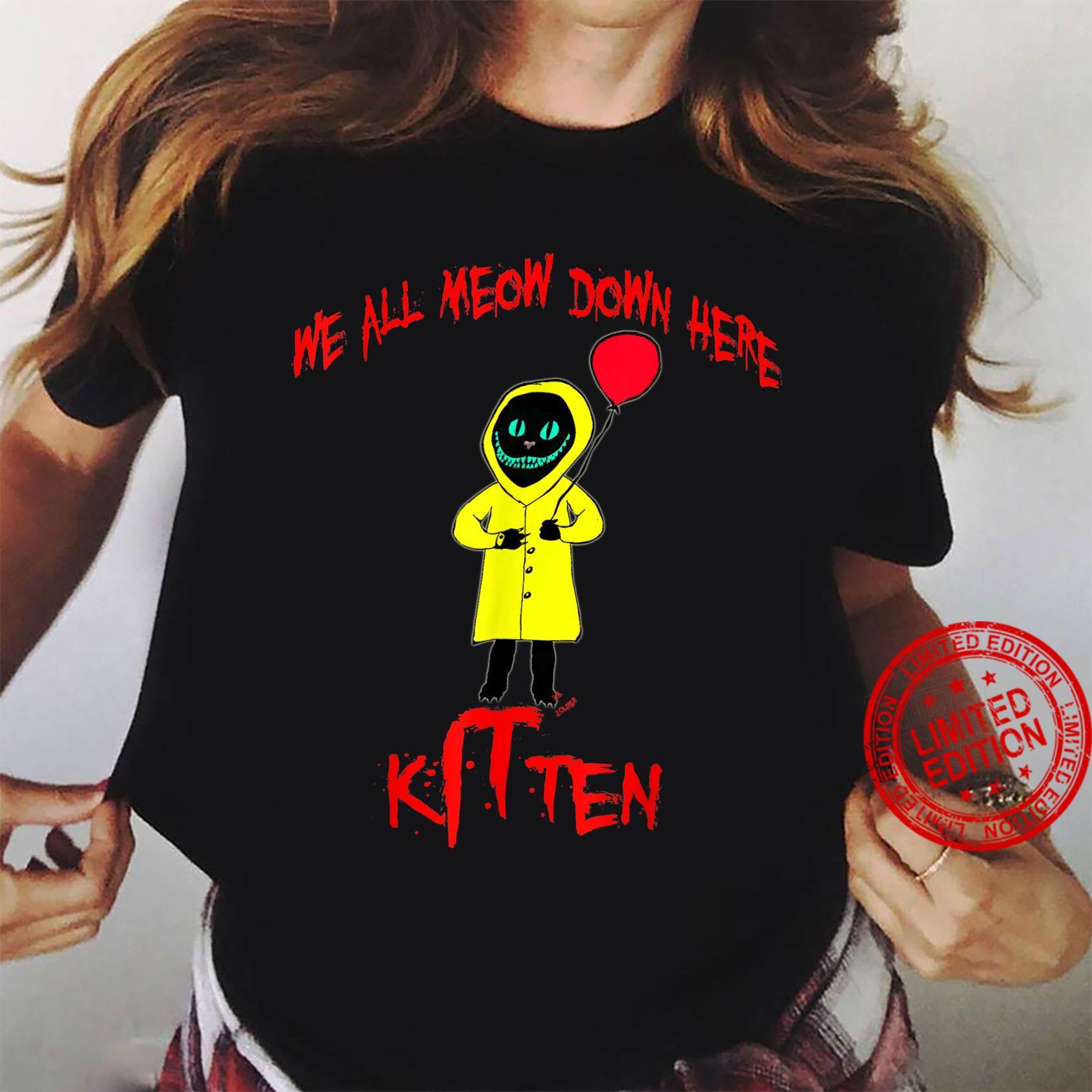 We All Meow Down Here Clown Cat Kitten Smiling Cheshire Cat Shirt ladies tee