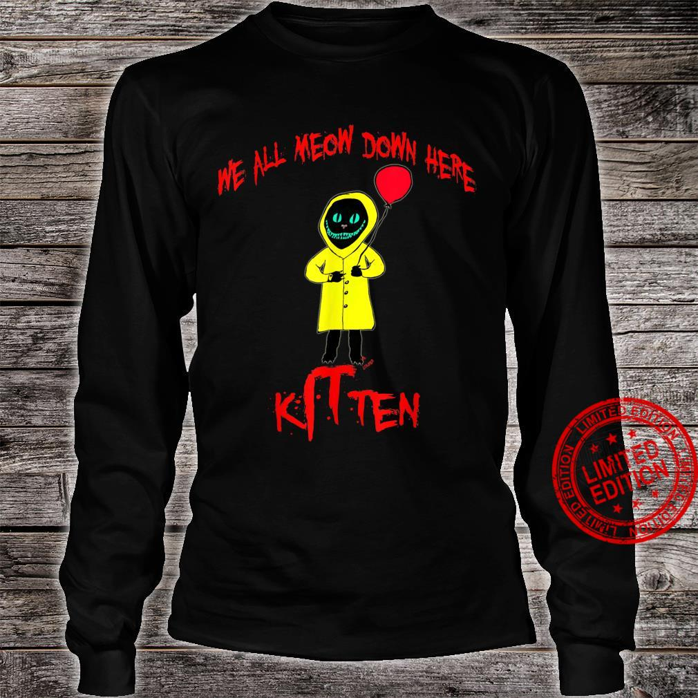 We All Meow Down Here Clown Cat Kitten Smiling Cheshire Cat Shirt long sleeved