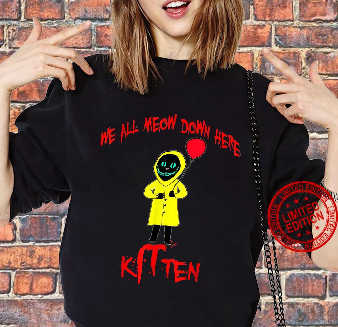 We All Meow Down Here Clown Cat Kitten Smiling Cheshire Cat Shirt sweater