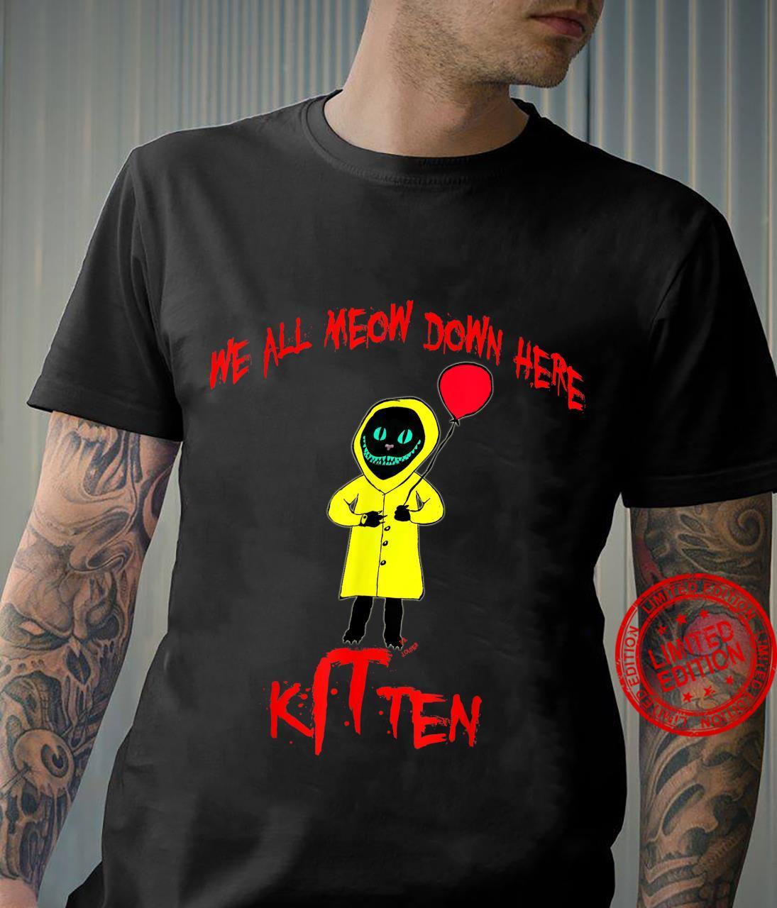 We All Meow Down Here Clown Cat Kitten Smiling Cheshire Cat Shirt