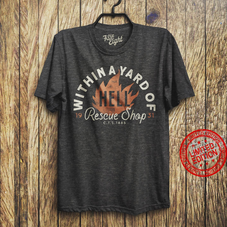 Withina Yard Of Rescue Shop Shirt