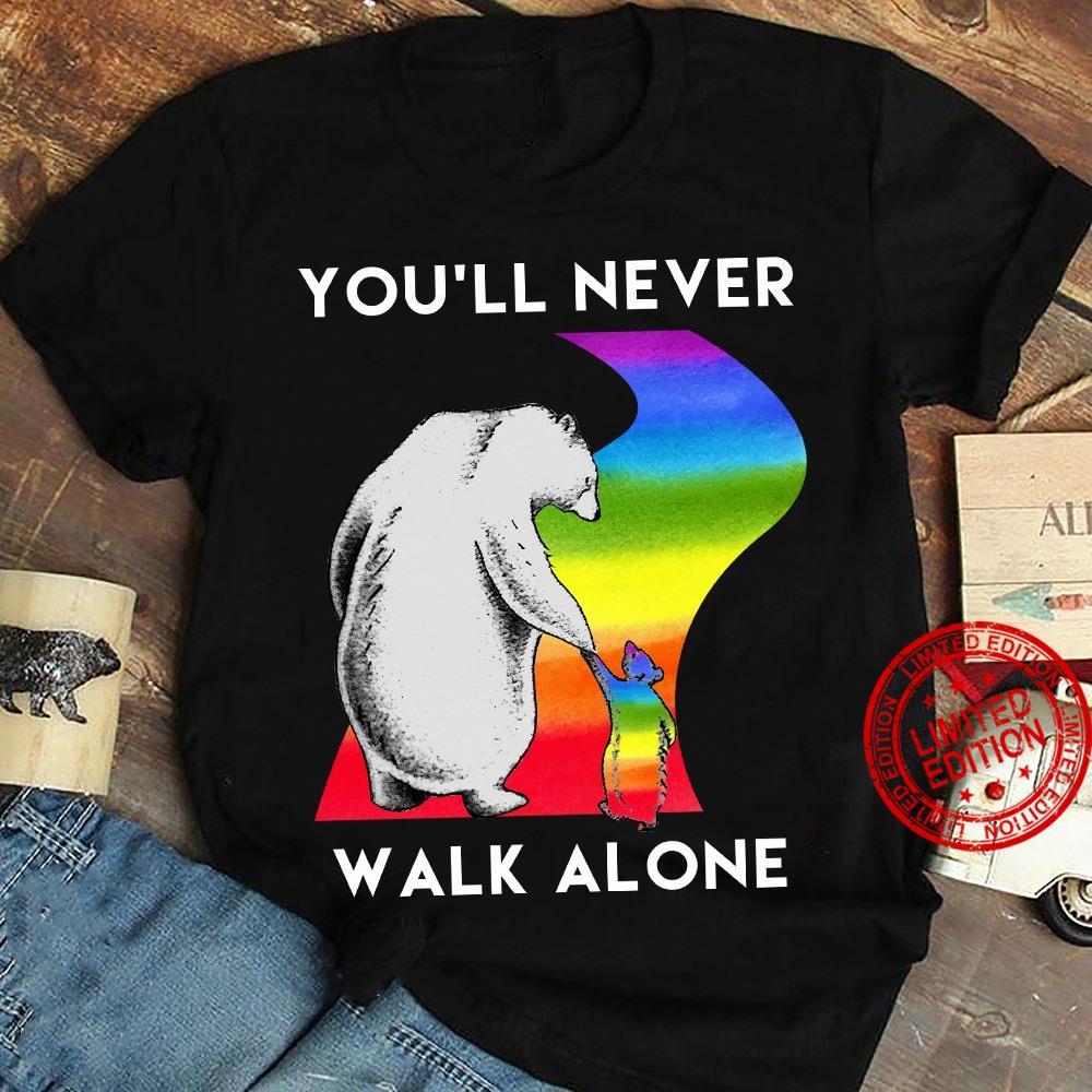 You'll Never Walk Alone Bear Pride Shirt