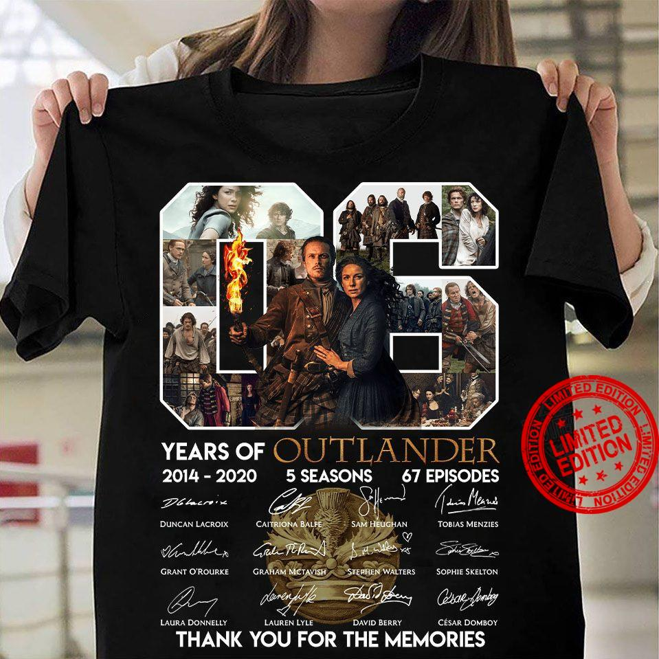06 Years Of 2014-2020 Outlander 5 Seasons 67 Episoder Thank You For The Memories Shirt