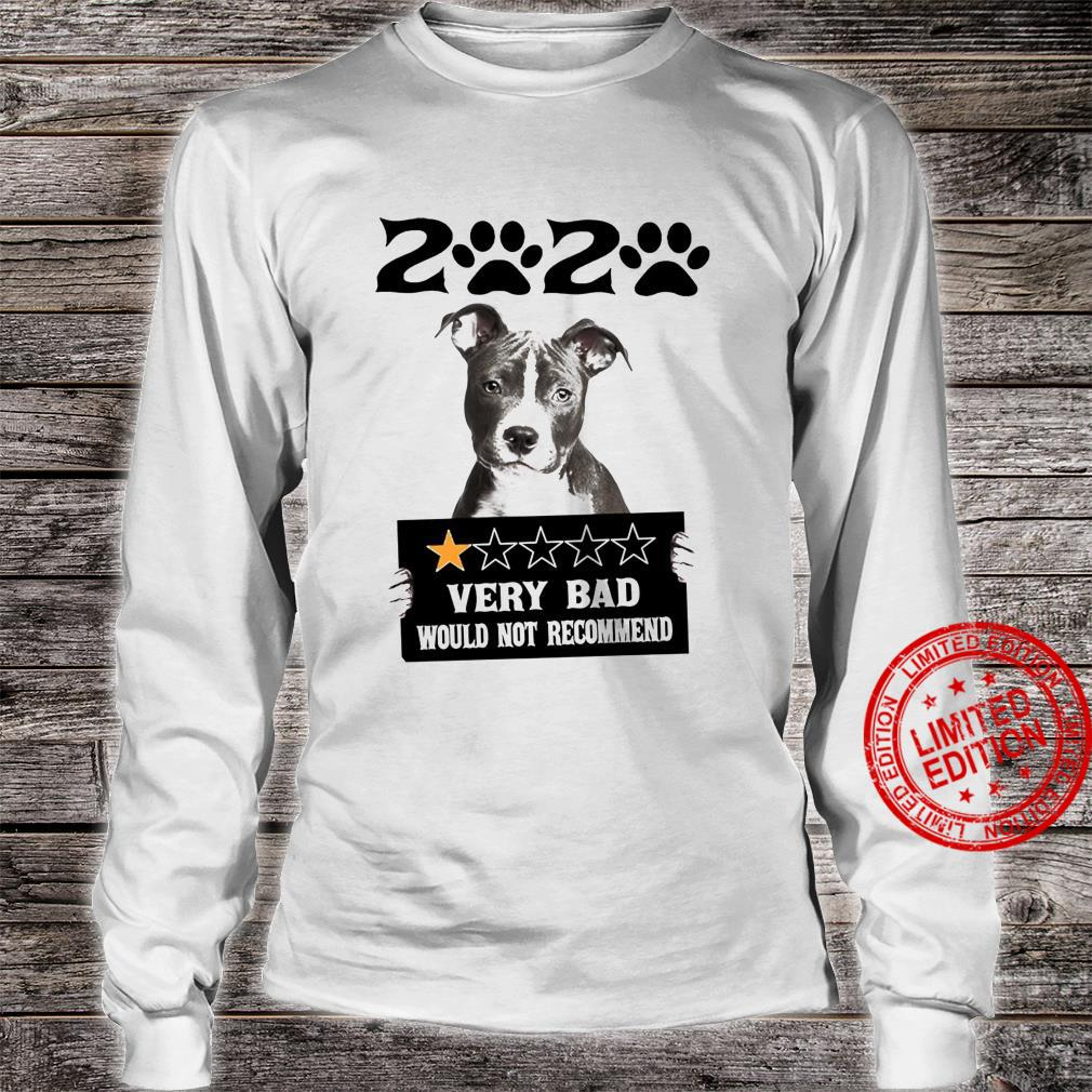 2020 Very Bad Would Not Recommend Shirt long sleeved