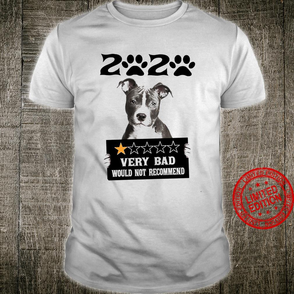 2020 Very Bad Would Not Recommend Shirt unisex