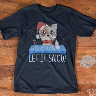 A Cat Let It Snow Merry Christmas Shirt