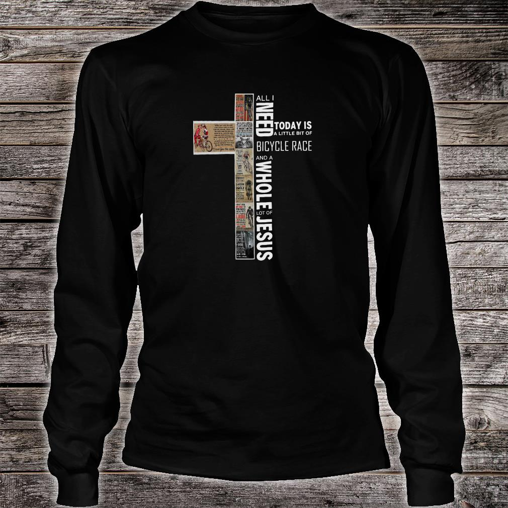 All i need today is a little bit of Bicycle Race and a whole lot of Jesus shirt Long sleeved