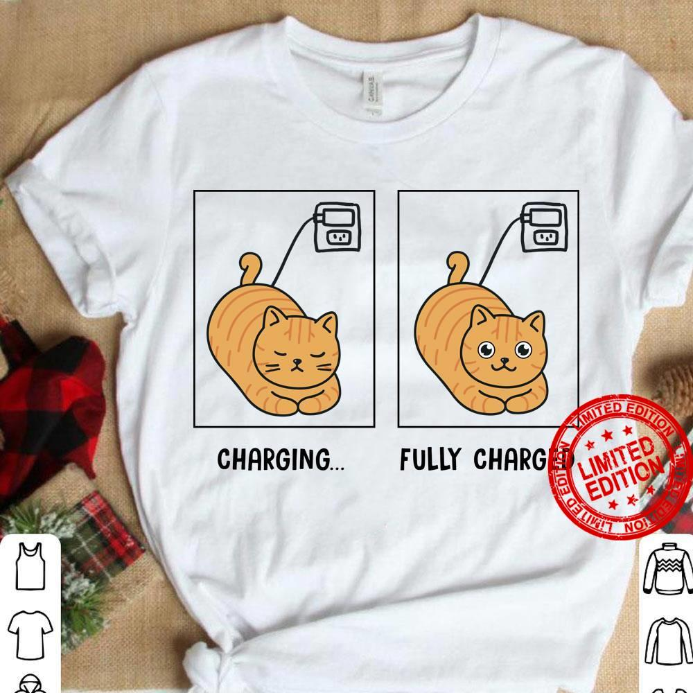 Cat Charging Fully Charged Shirt