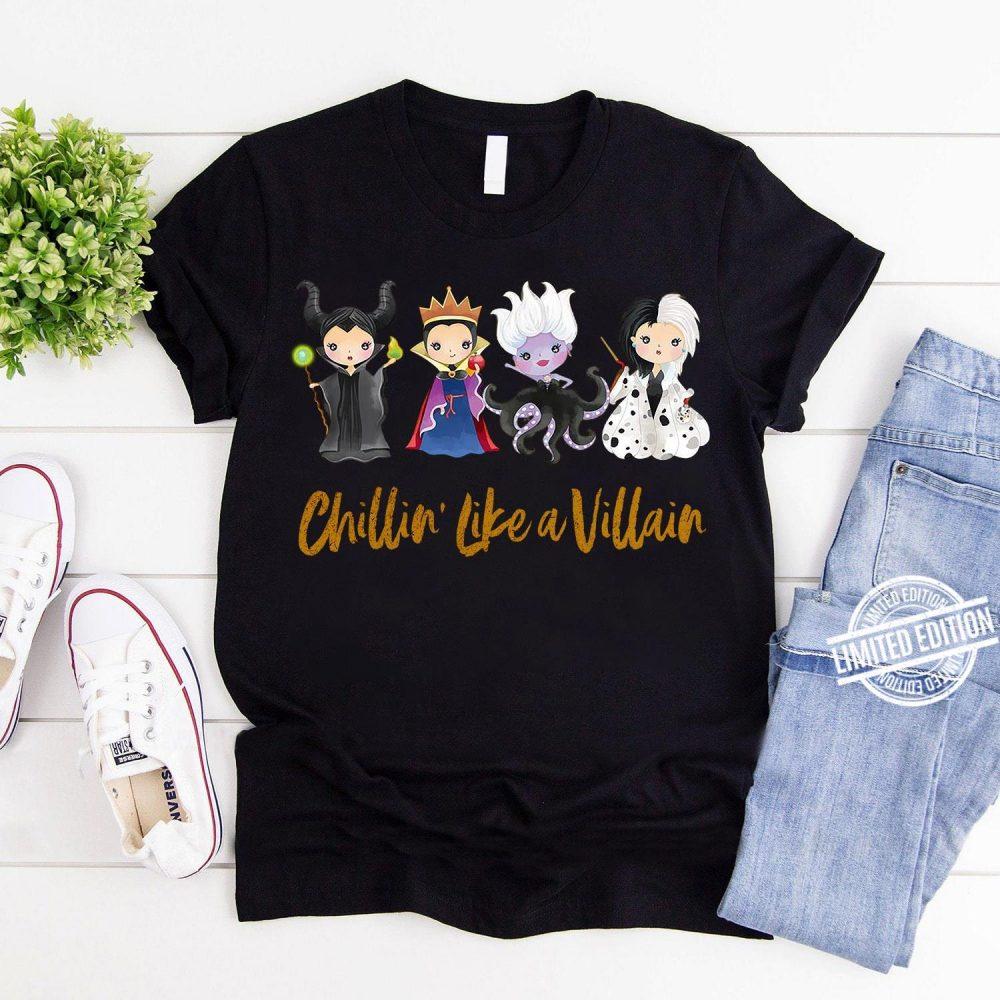 Chillin' Like A Villain Shirt