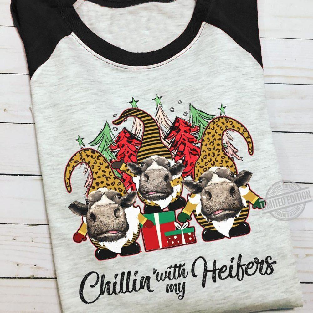 Chillin With My Heifer Christmas Shirt