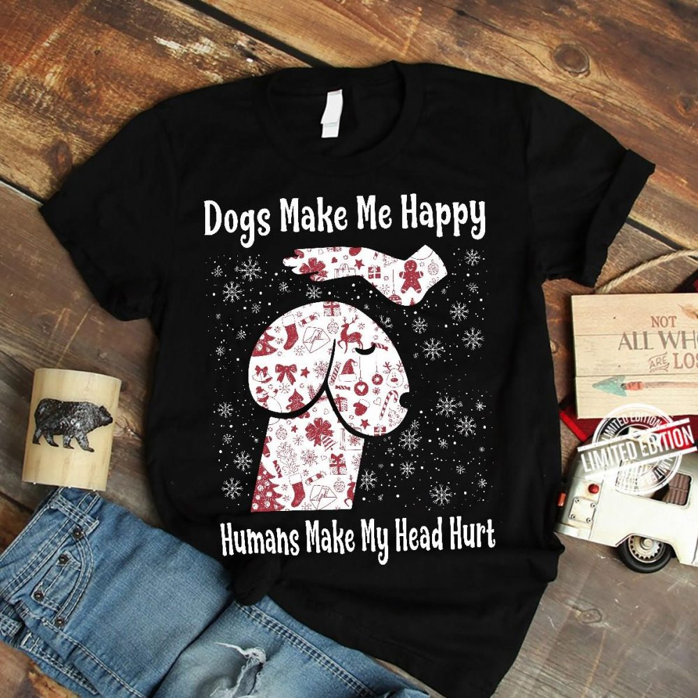 Dongs Make Me Happy Humans Make Me Head Hurt Shirt