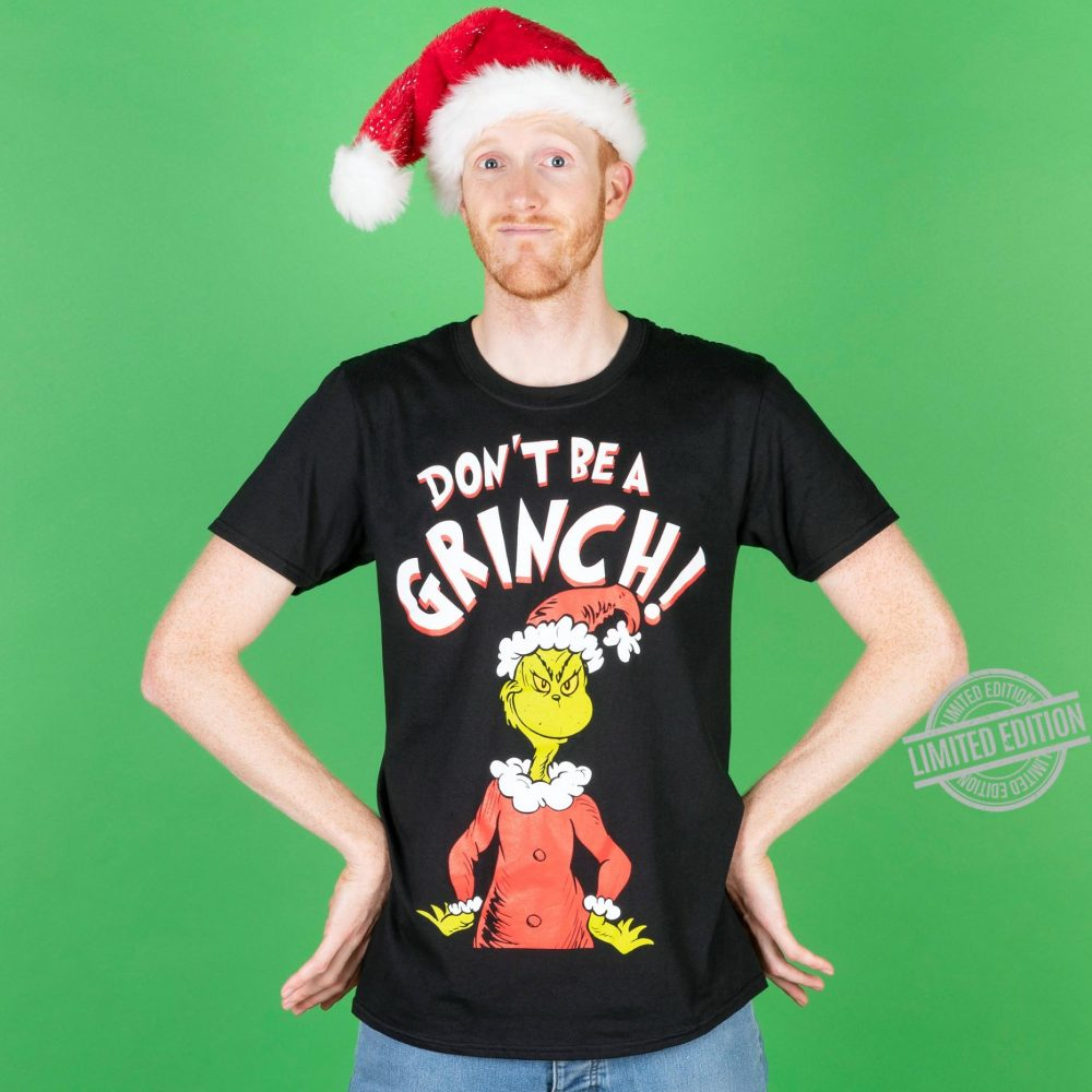 Don't Be A Gring Christmas Shirt