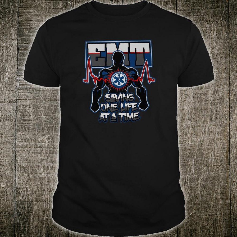 EMT saving one life at a time shirt