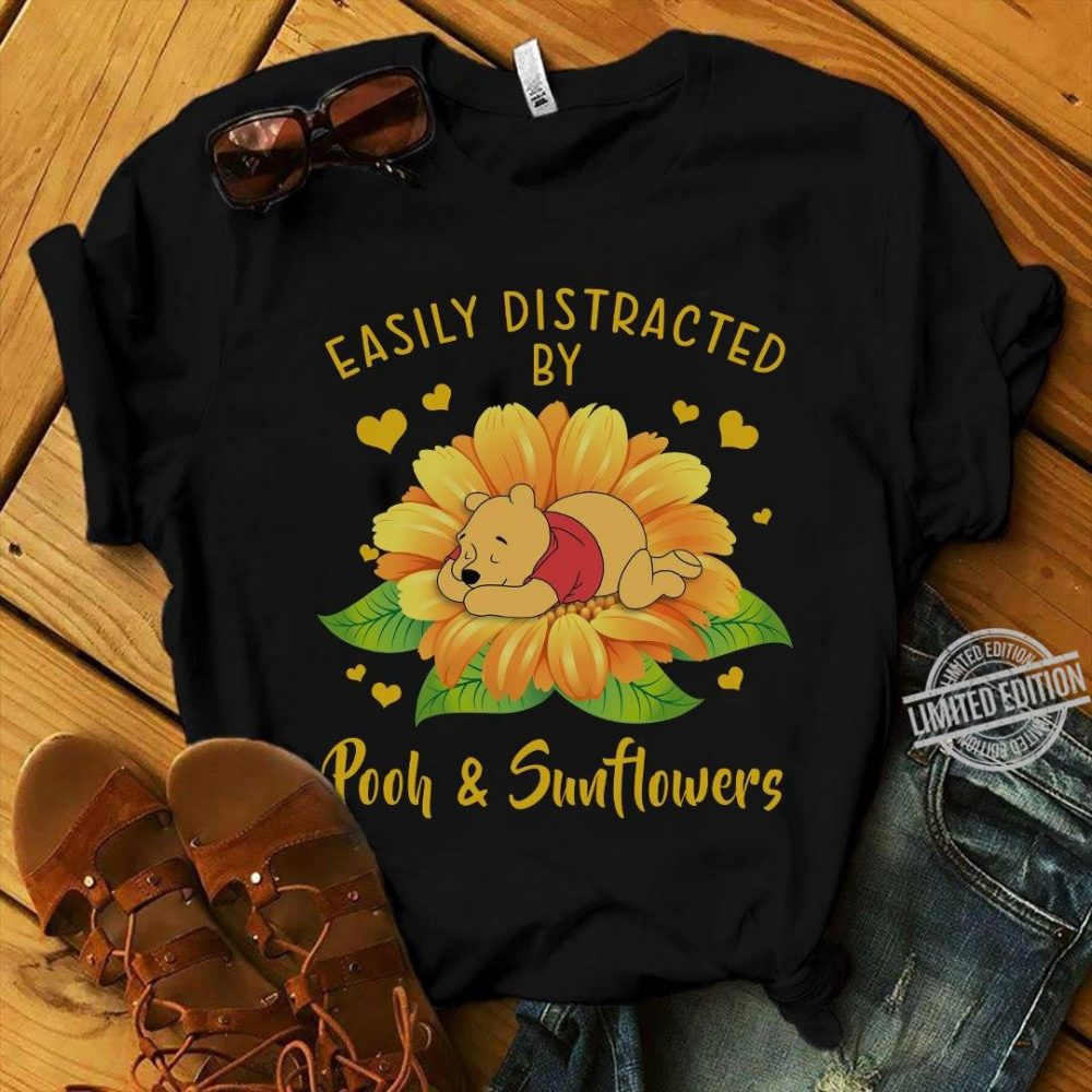 Easily Distracted By Pooh And Sunflowers Shirt