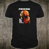 Friend the night same came to town shirt