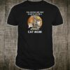 Full moons are only scary if you're a werewolf or a crazy cat mom shirt