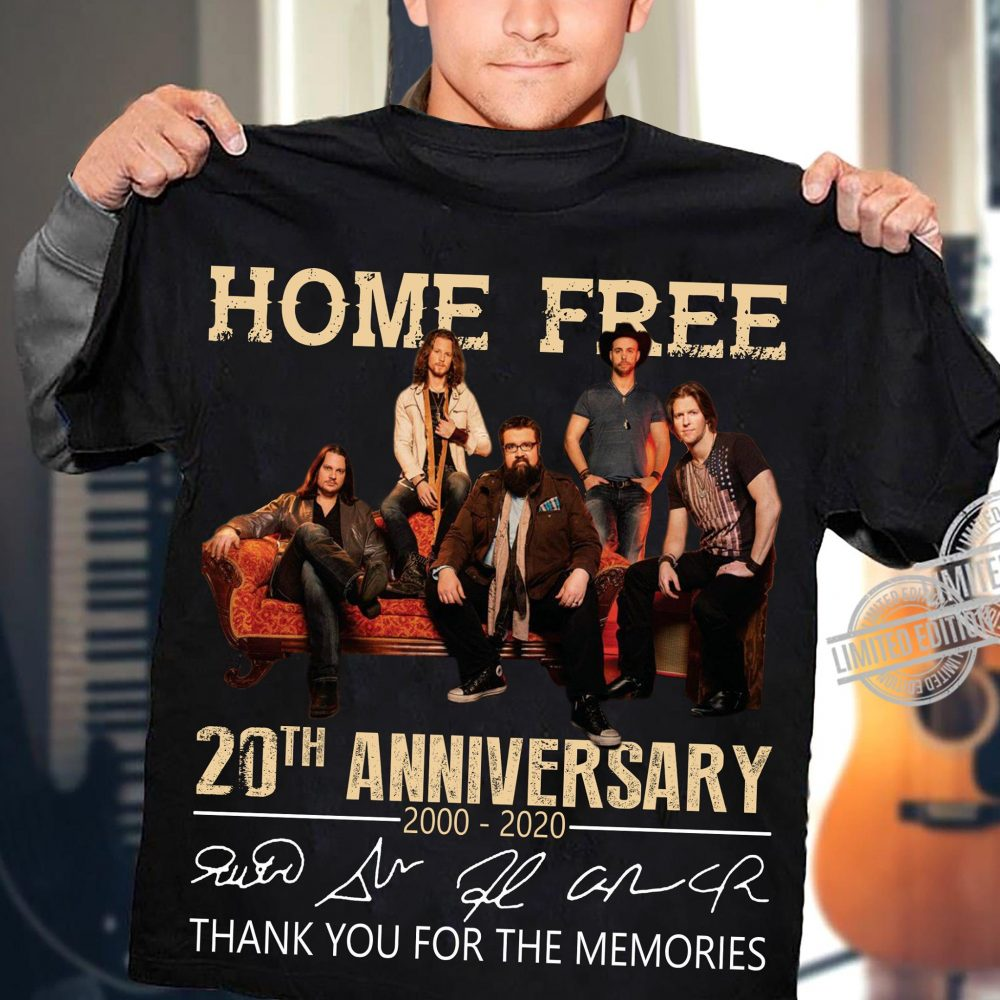 Home Free 20th Anniversary Signatures Thank Your For The Memories Shirt
