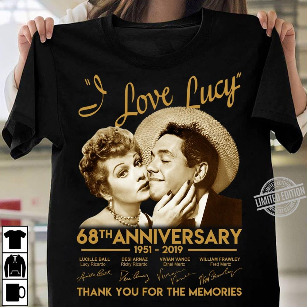 I Love Lucy 68th Anniversary Thank You For The Memories Shirt