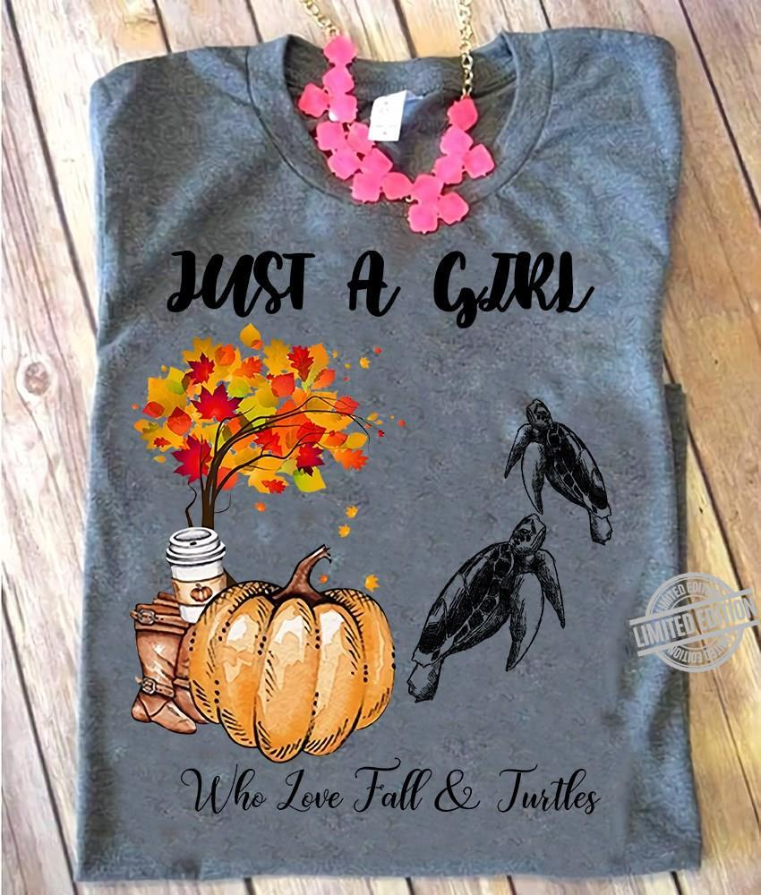 Just A Girl Who Love Tall Turtles Shirt