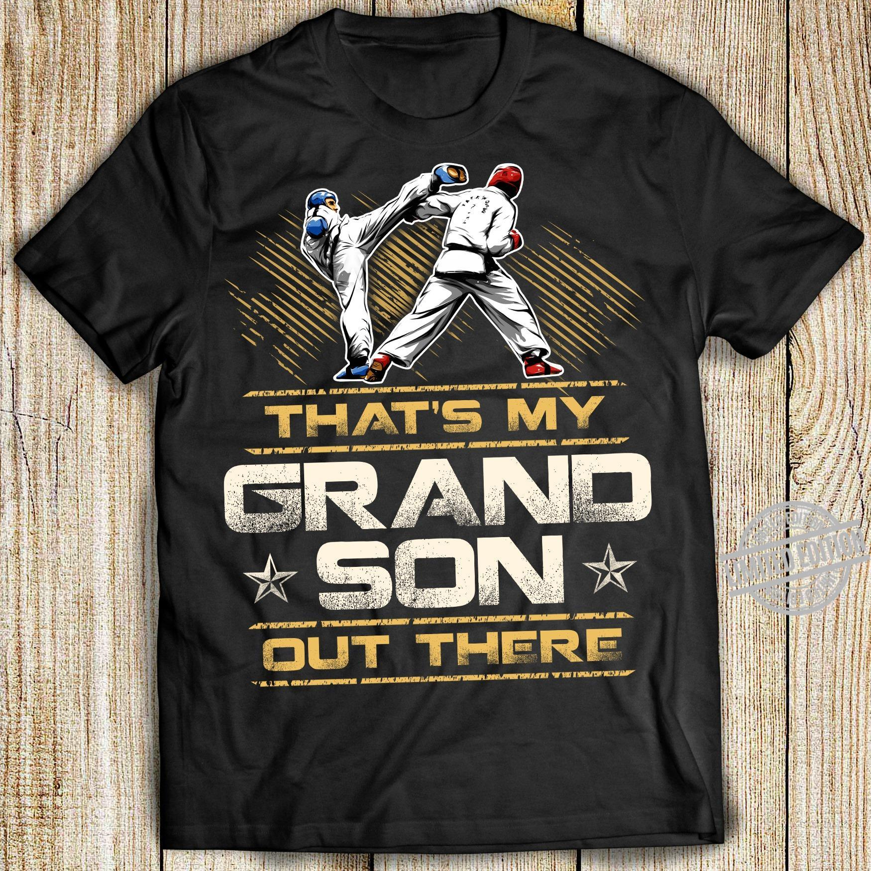 Karate That's My Grandson Out There Shirt