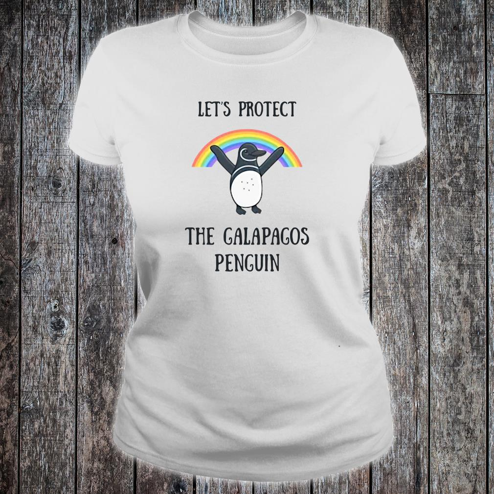 Let's protect the Galapagos Penguin shirt ladies tee