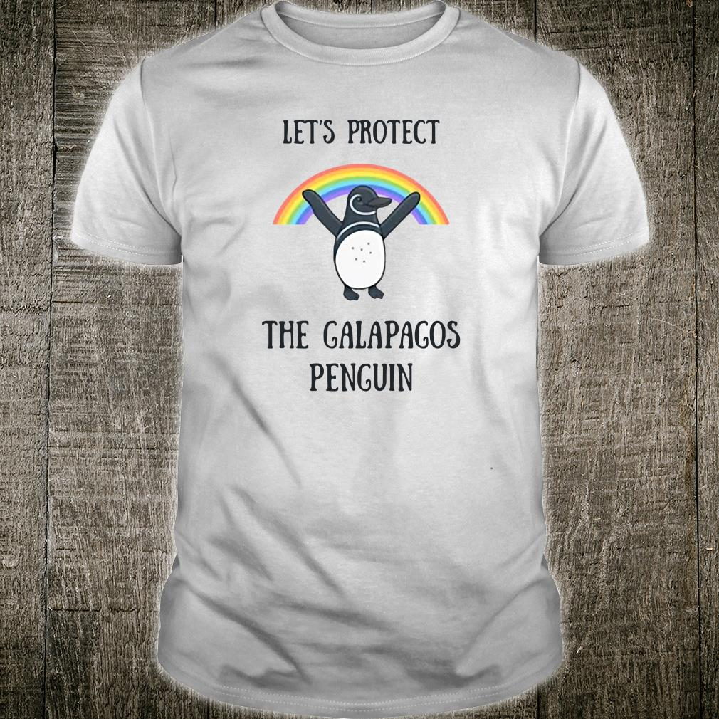 Let's protect the Galapagos Penguin shirt