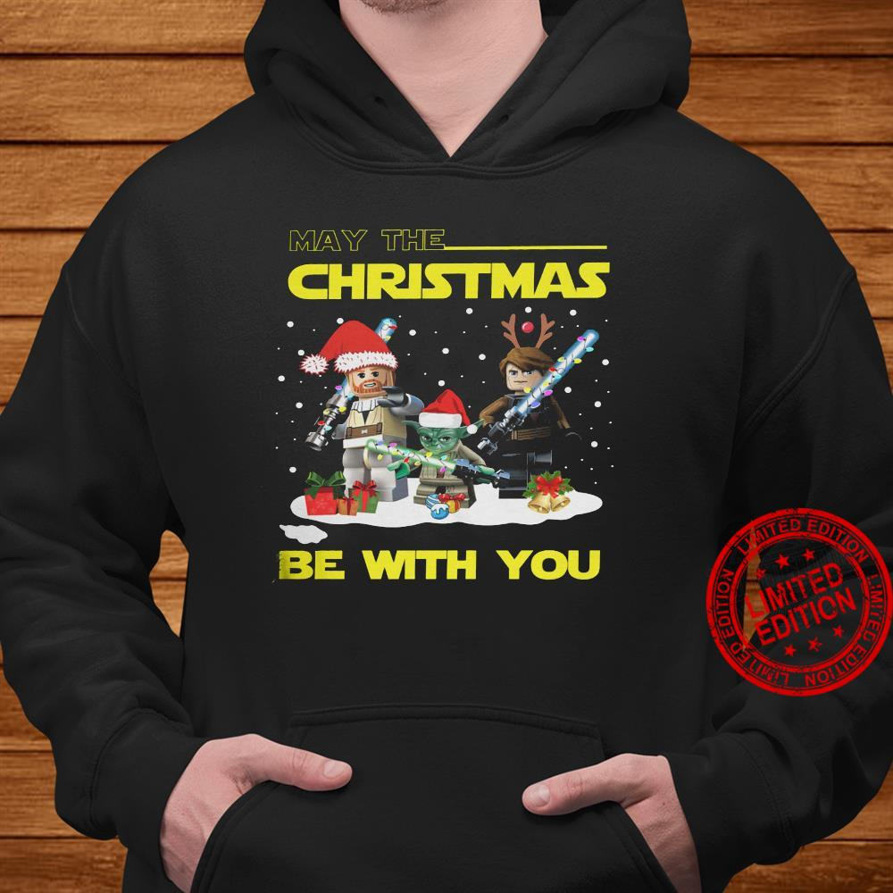 May The Christmas Be With You Shirt hoodie