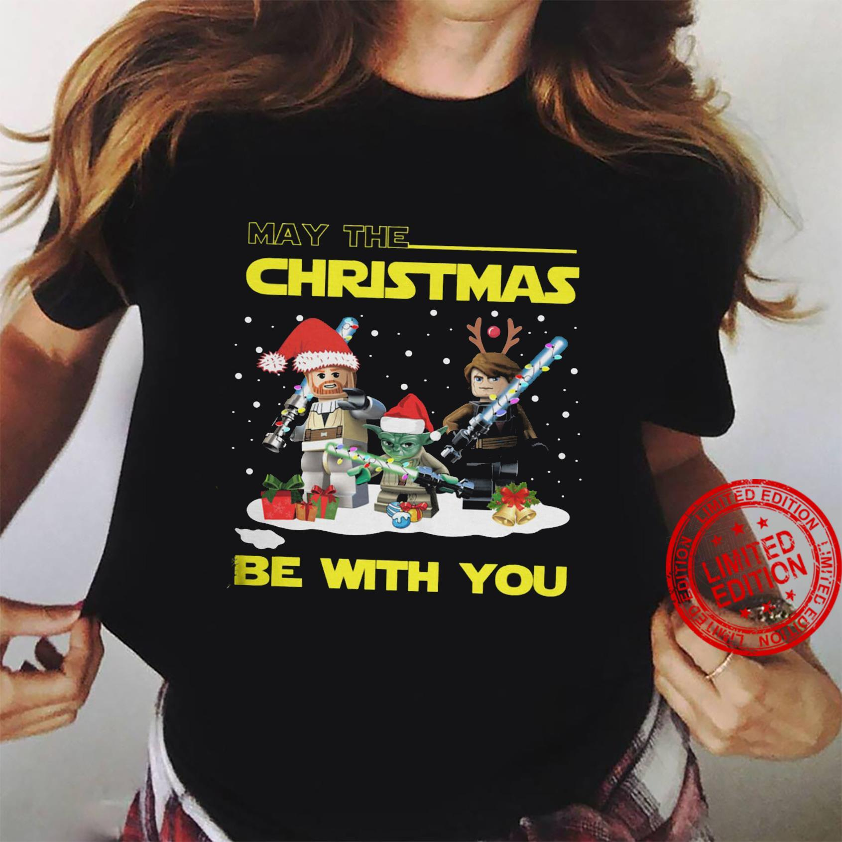 May The Christmas Be With You Shirt ladies tee