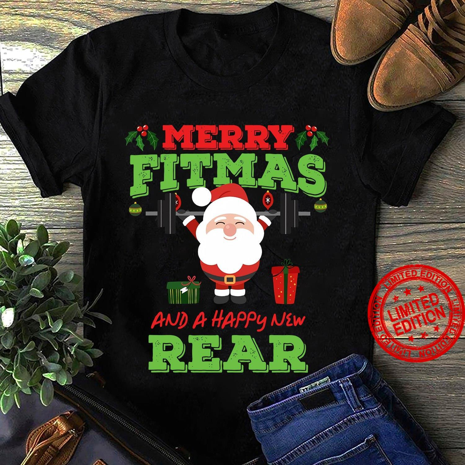 Merry Fitmas And A Happy New Rear Shirt