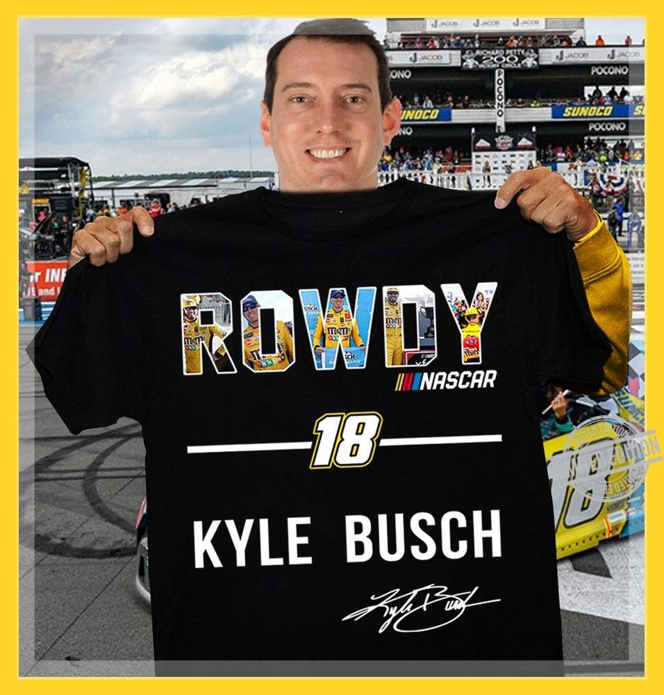 Rowdy Nascar 18 Kule Busch Signature Shirt
