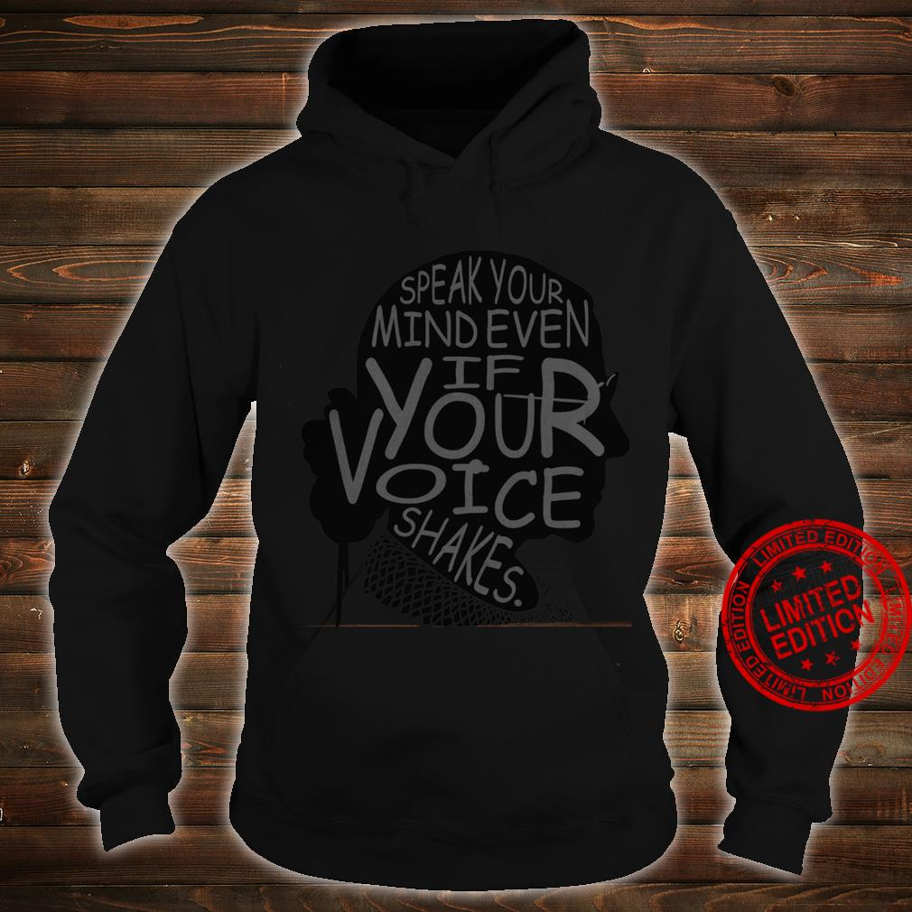 Ruth Bader Ginsburg Speak Your Mind Even If Your Voice Shakes Shirt hoodie