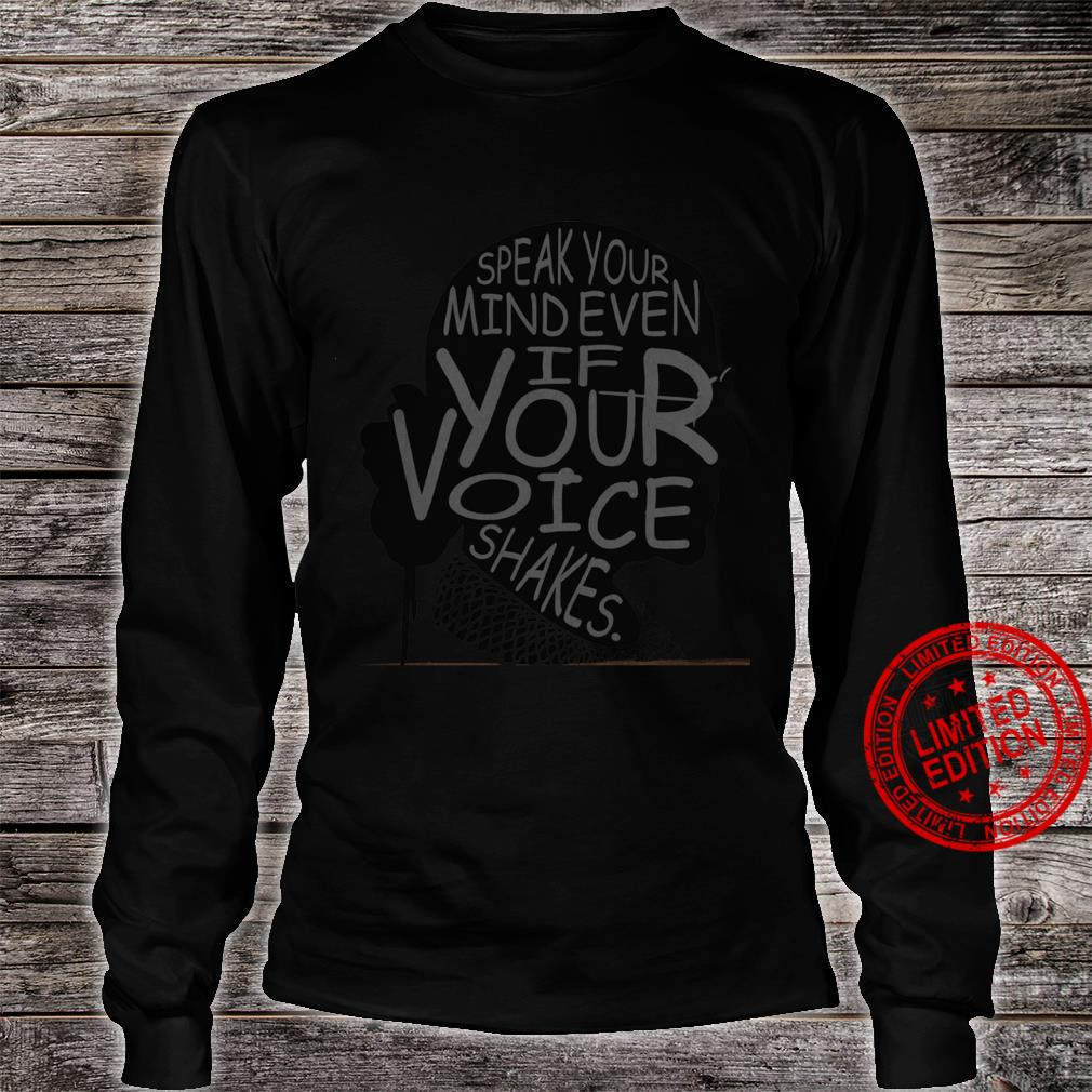 Ruth Bader Ginsburg Speak Your Mind Even If Your Voice Shakes Shirt long sleeved