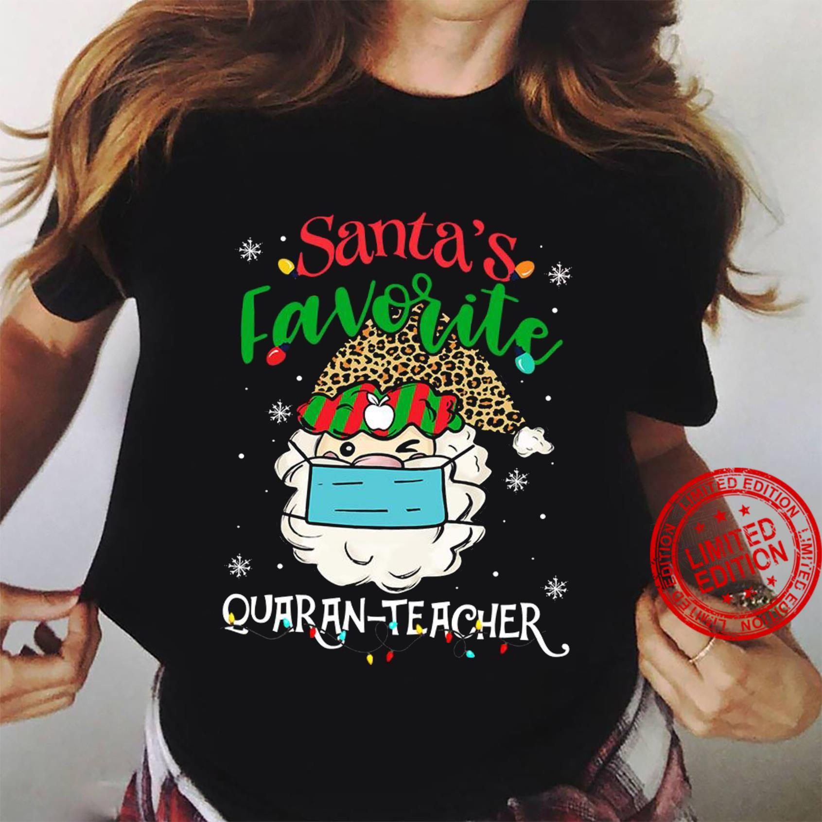 Santa's Favorite Quaran Teacher Shirt ladies tee