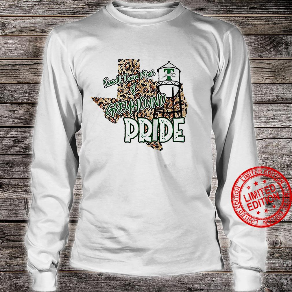 Small Town Vibes Greyhound Pride Shirt long sleeved