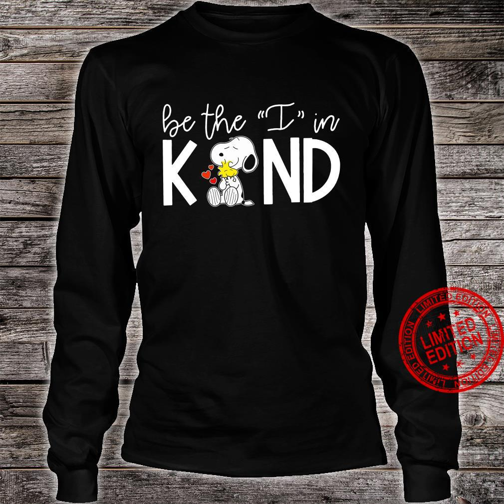 Snoopy Be The I In Kind Shirt long sleeved