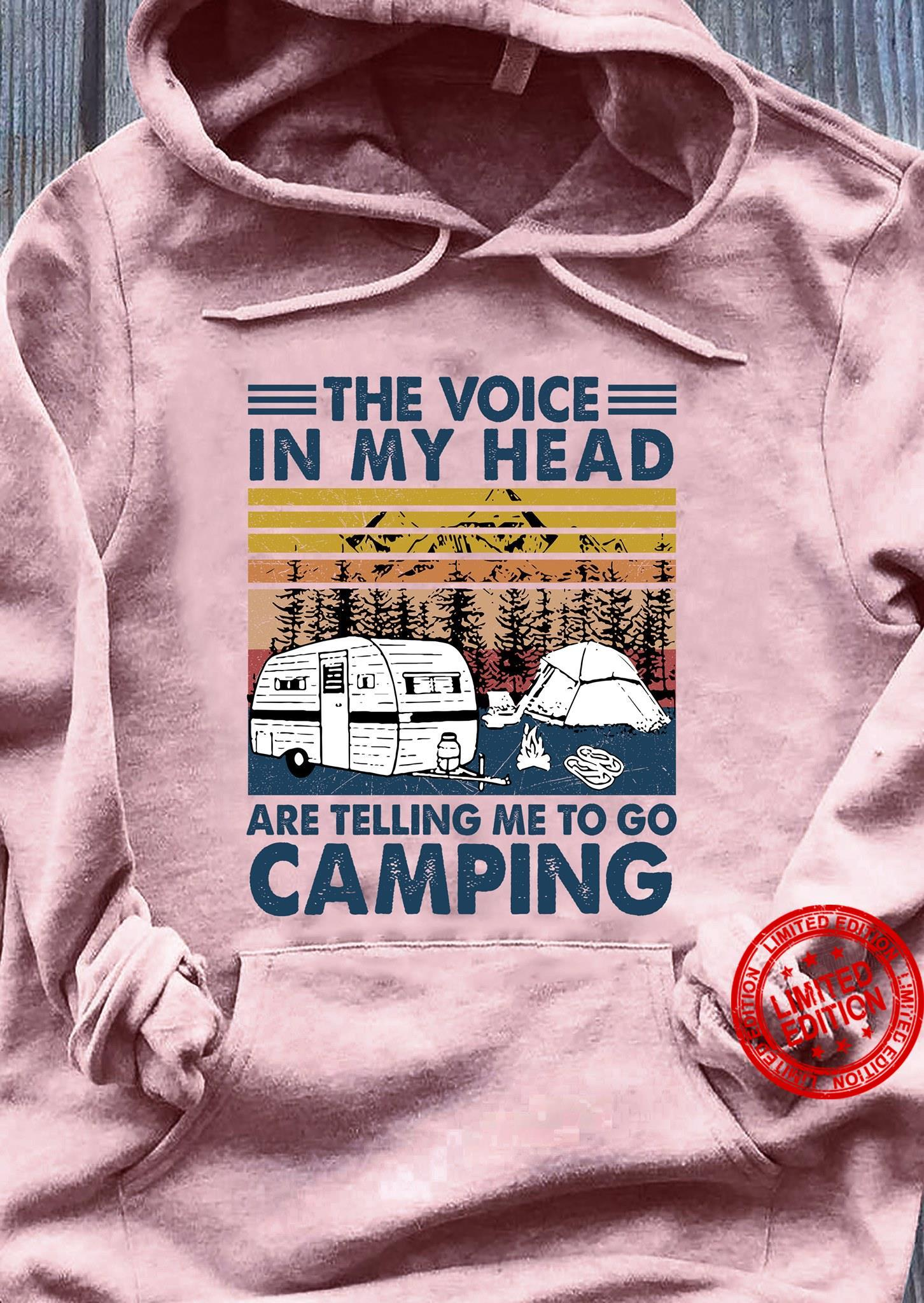 The Voice In My Head Are Telling Me To Go Camping Shirt