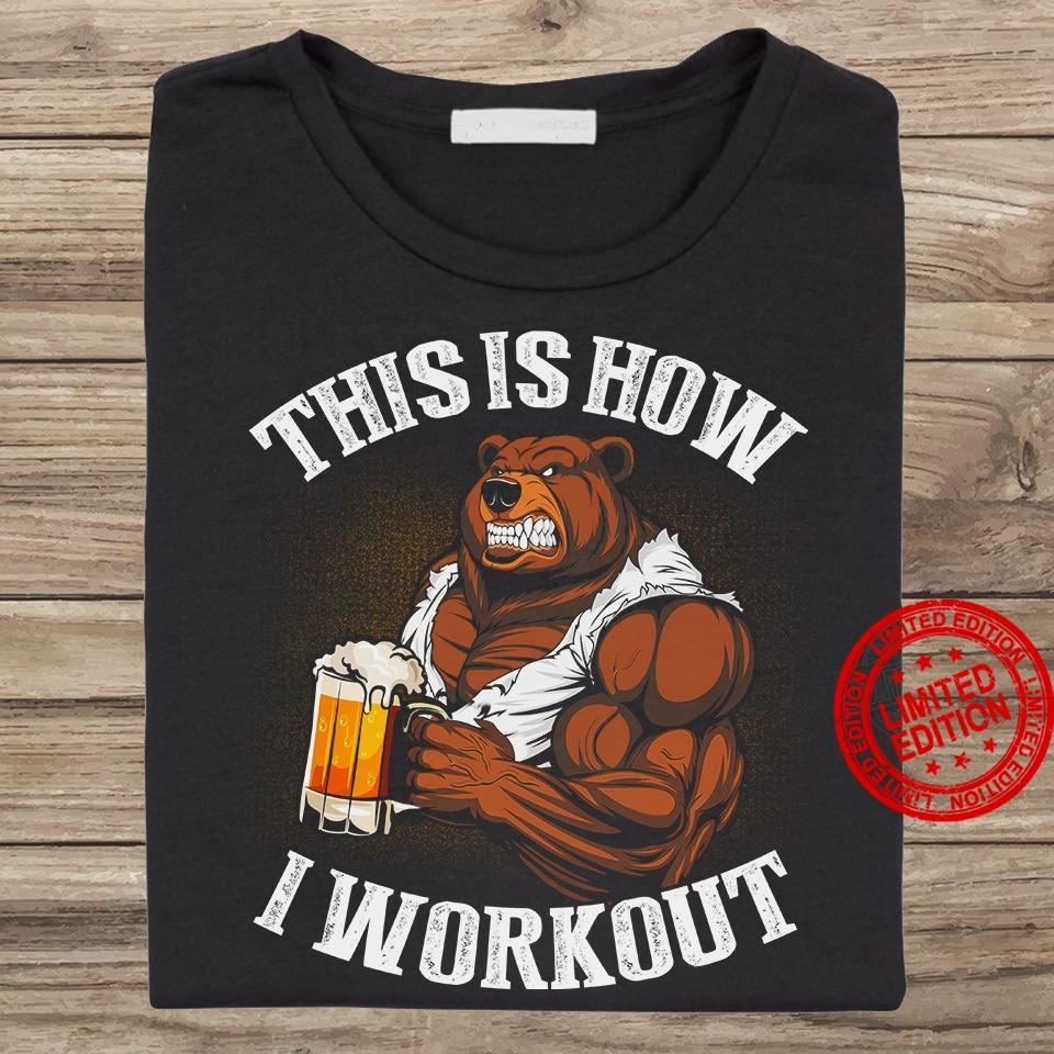 This Is How I Workout Shirt