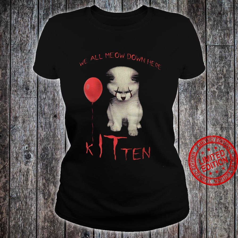 We All Meow Down Here Kitten Shirt ladies tee
