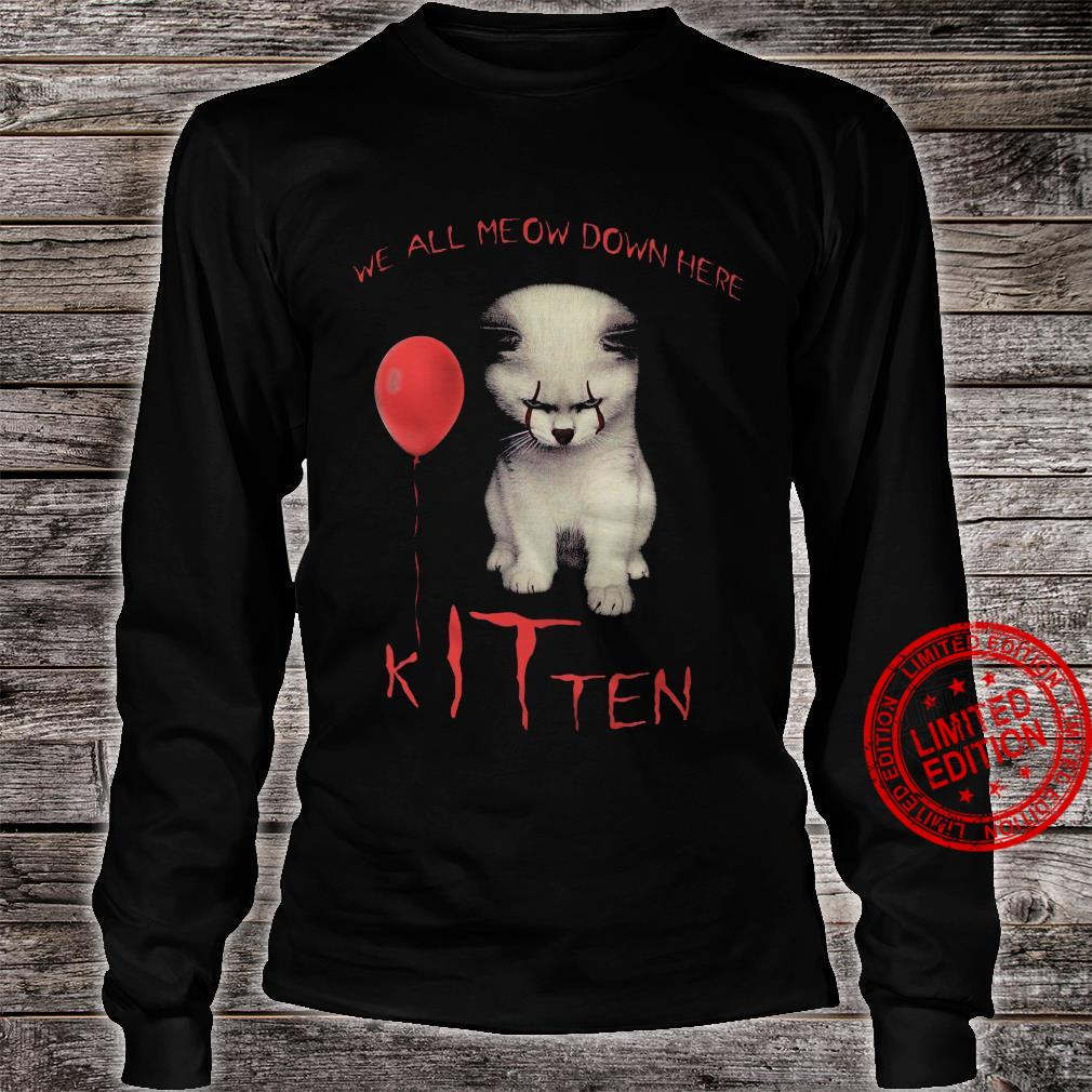 We All Meow Down Here Kitten Shirt long sleeved