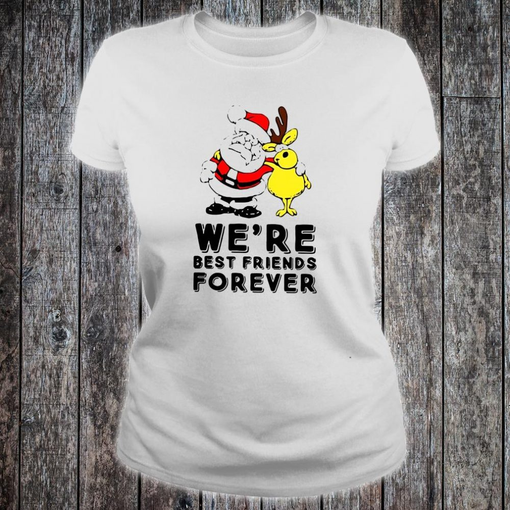 We're best friends forever shirt ladies tee