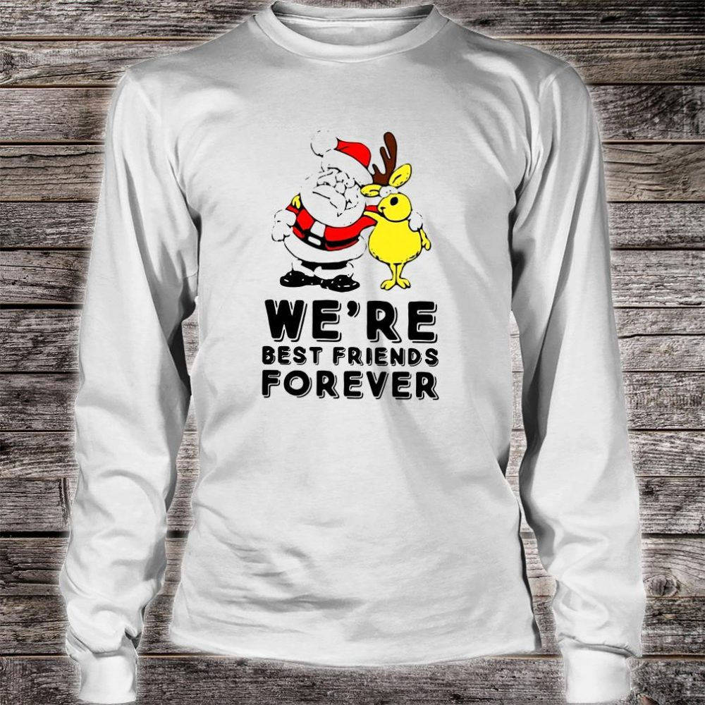 We're best friends forever shirt long sleeved