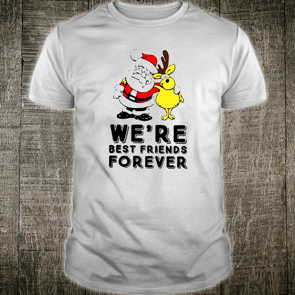 We're best friends forever shirt
