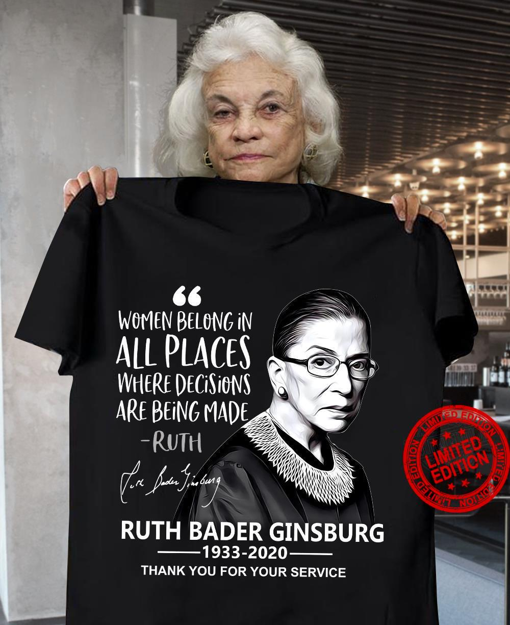 Women Belong In All Places Where Decisions Are Being Made Ruth Bader Ginsburg 1933-2020 Shirt