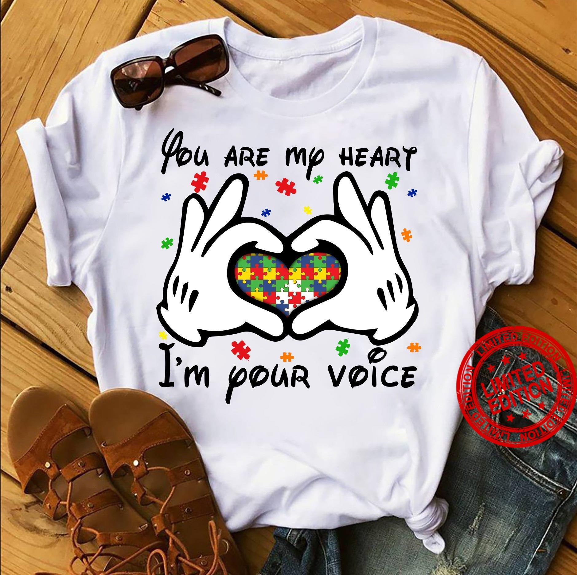 You Are My Heart I'm Your Voice Shirt